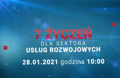 """Konferencja """"7 Życzeń Dla Sektora Usług Rozwojowych"""""""
